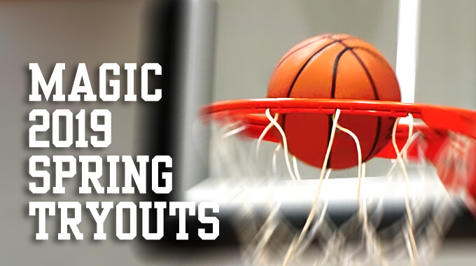 Magic 2019 Spring Tryouts – NJ Morris Magic Basketball